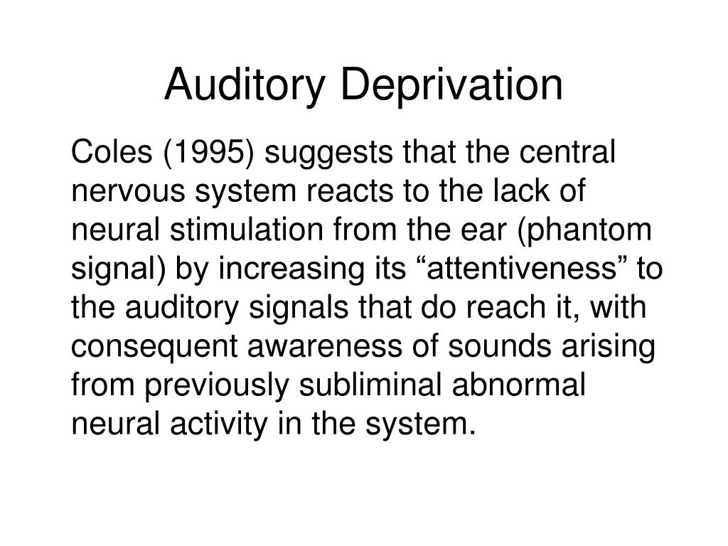 Auditory Deprivation