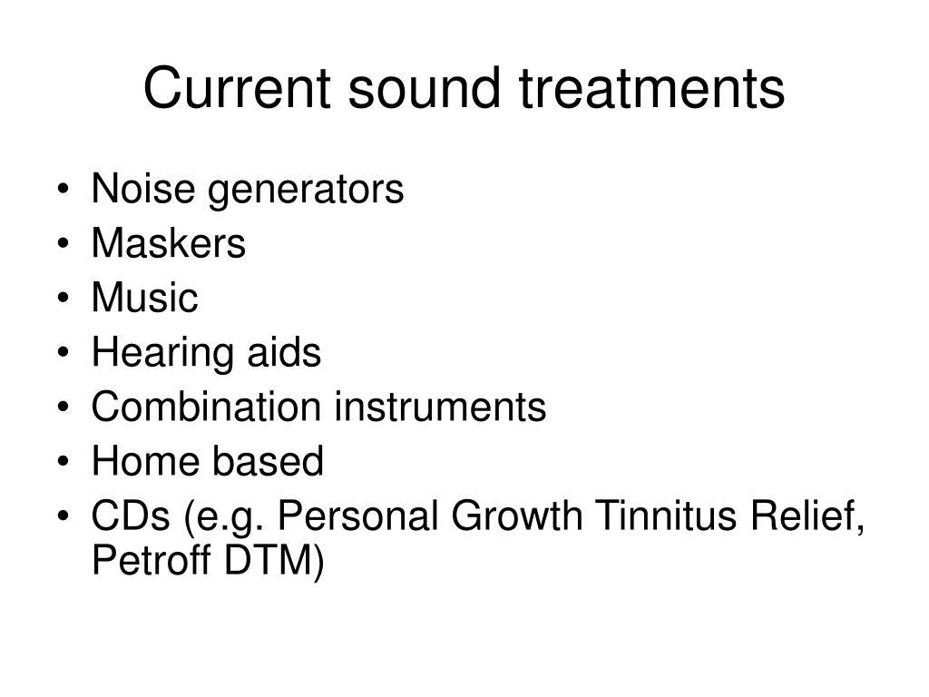 Current sound treatments