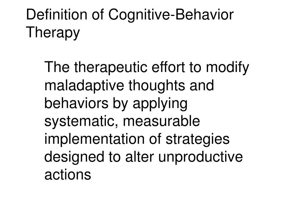 Definition of Cognitive-Behavior Therapy