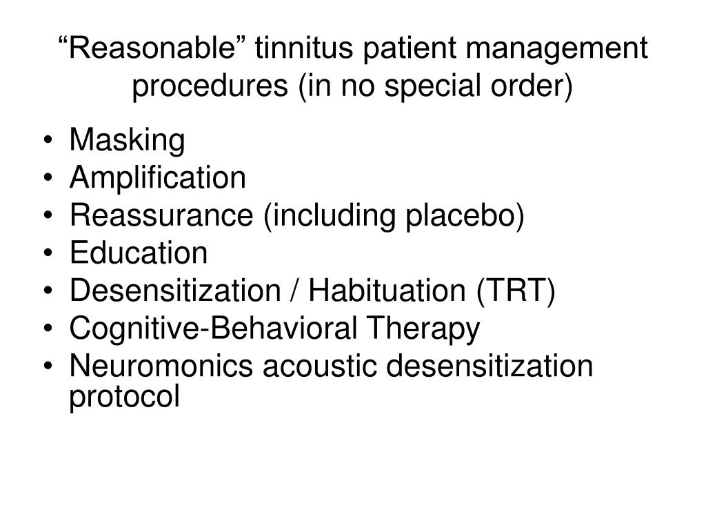 """Reasonable"" tinnitus patient management procedures (in no special order)"