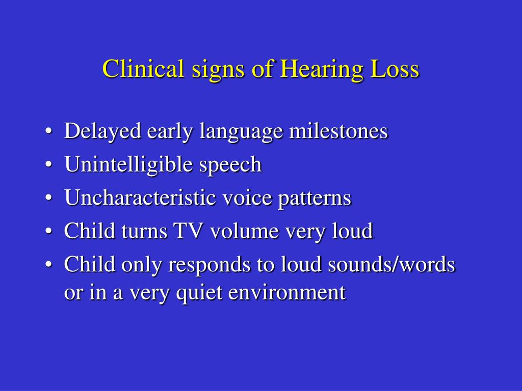 Clinical signs of Hearing Loss