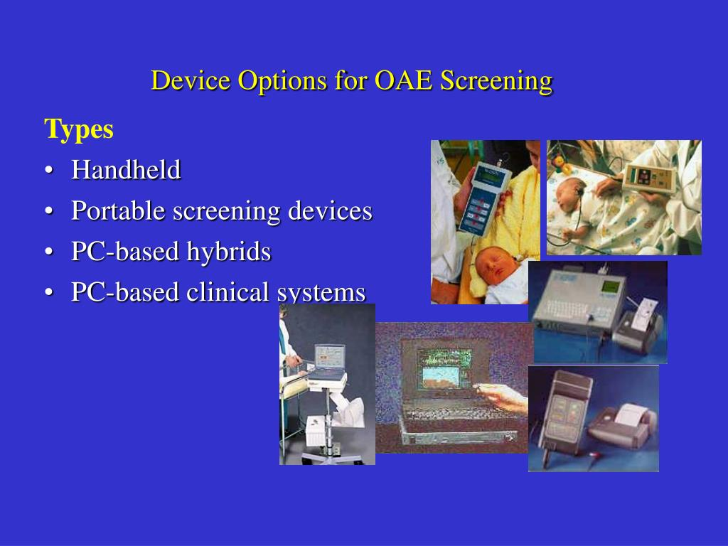 Device Options for OAE Screening