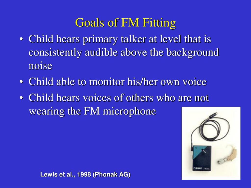 Goals of FM Fitting