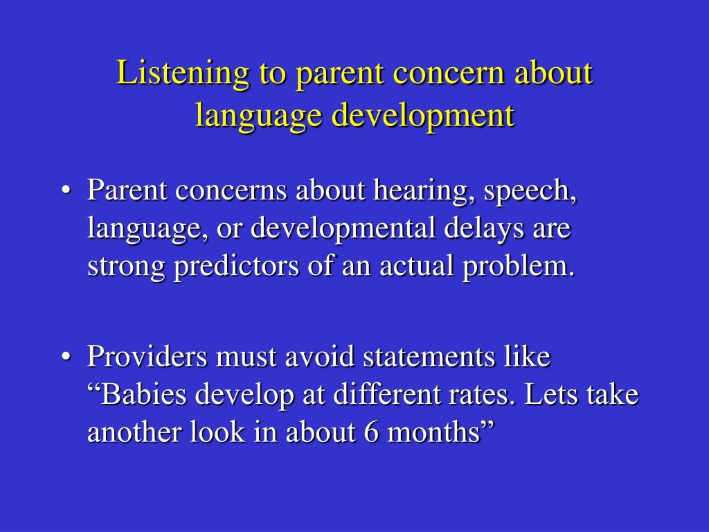 Listening to parent concern about language development