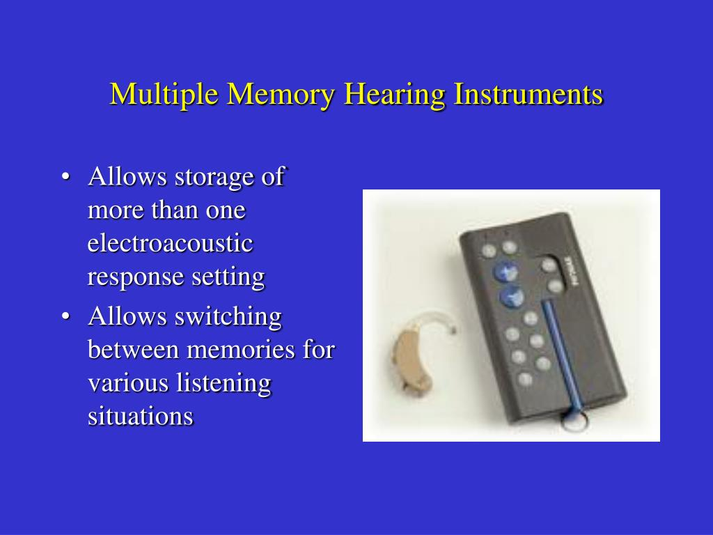Multiple Memory Hearing Instruments