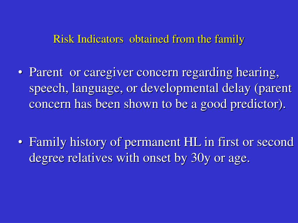 Risk Indicators  obtained from the family