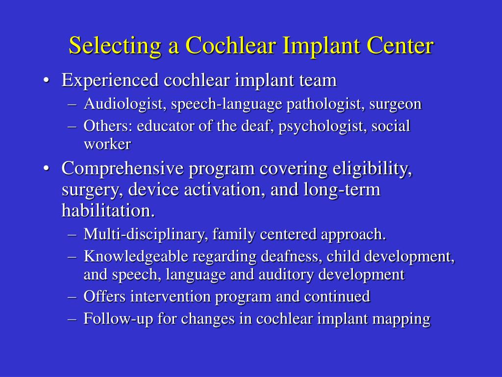 Selecting a Cochlear Implant Center