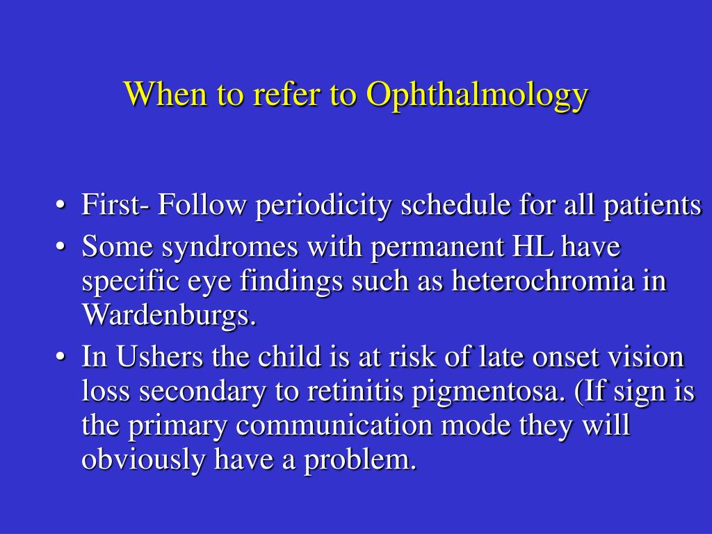 When to refer to Ophthalmology