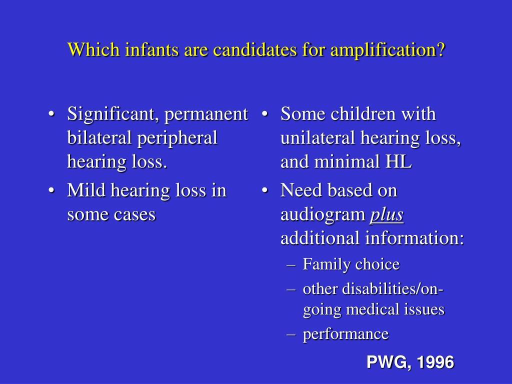 Significant, permanent bilateral peripheral hearing loss.