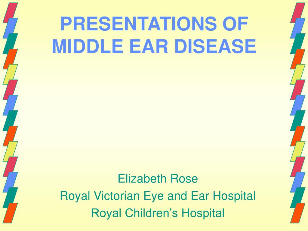 presentations of middle ear disease l.