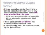 pointers to derived classes contd