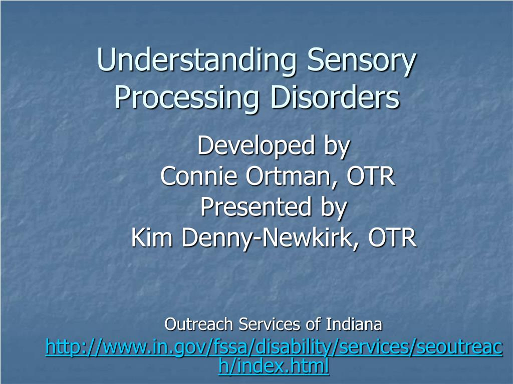 understanding sensory processing disorders l.