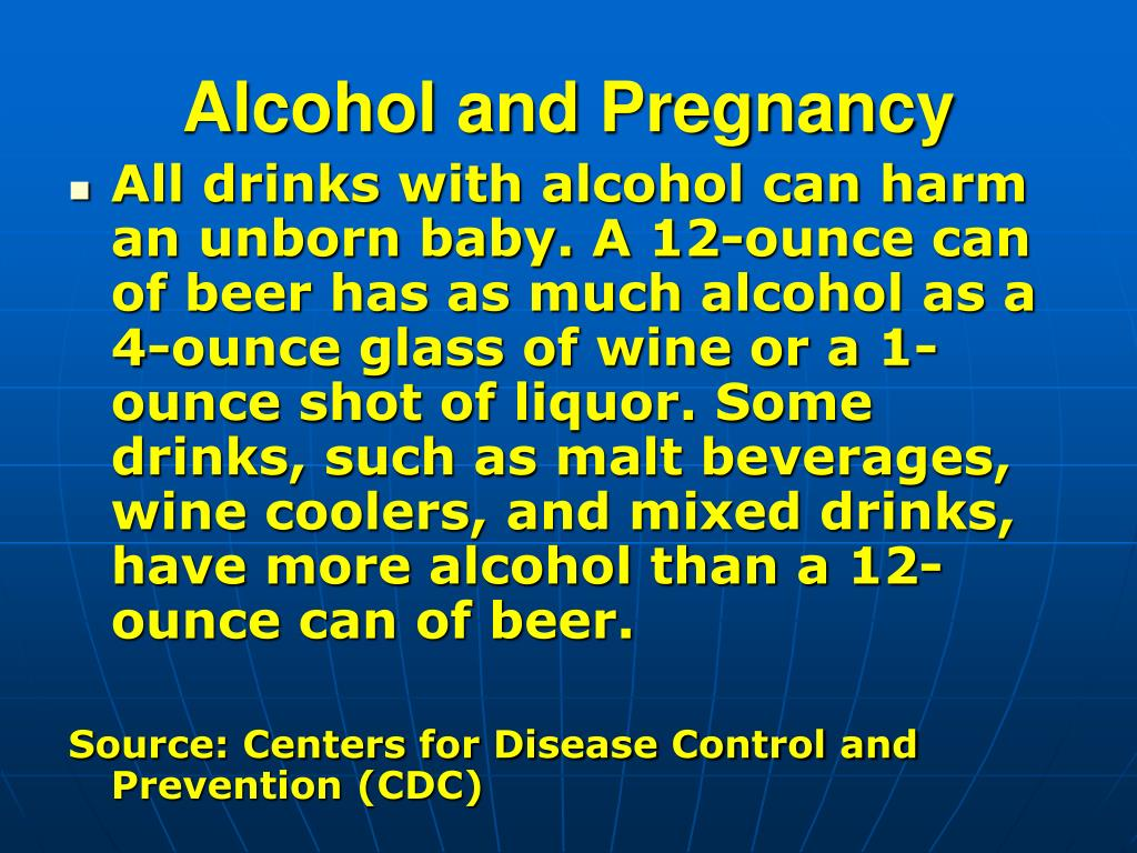 Alcohol and Pregnancy