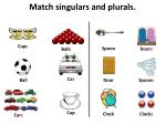 match singulars and plurals