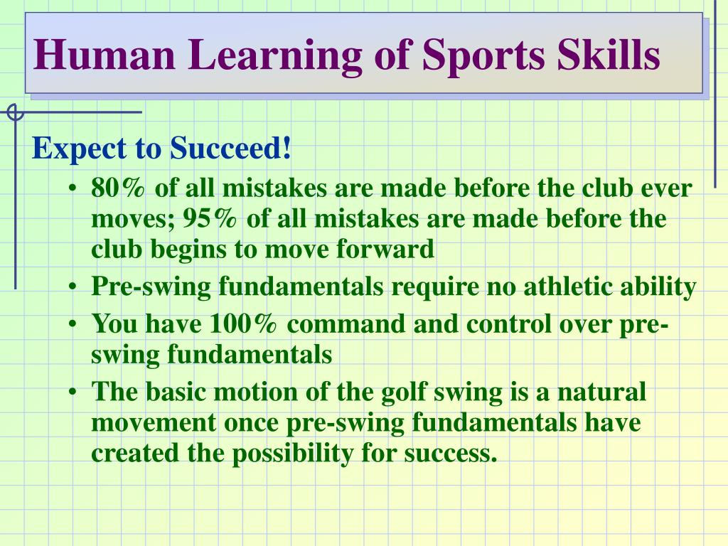 Human Learning of Sports Skills
