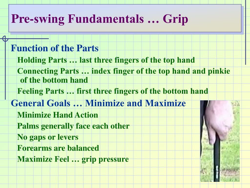 Pre-swing Fundamentals … Grip