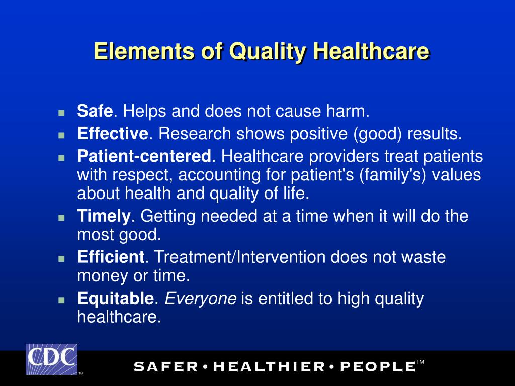 Elements of Quality Healthcare