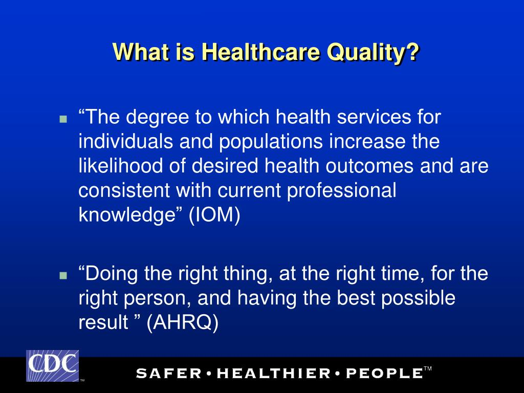 What is Healthcare Quality?