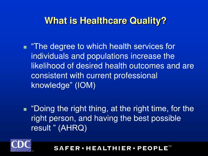 What is healthcare quality