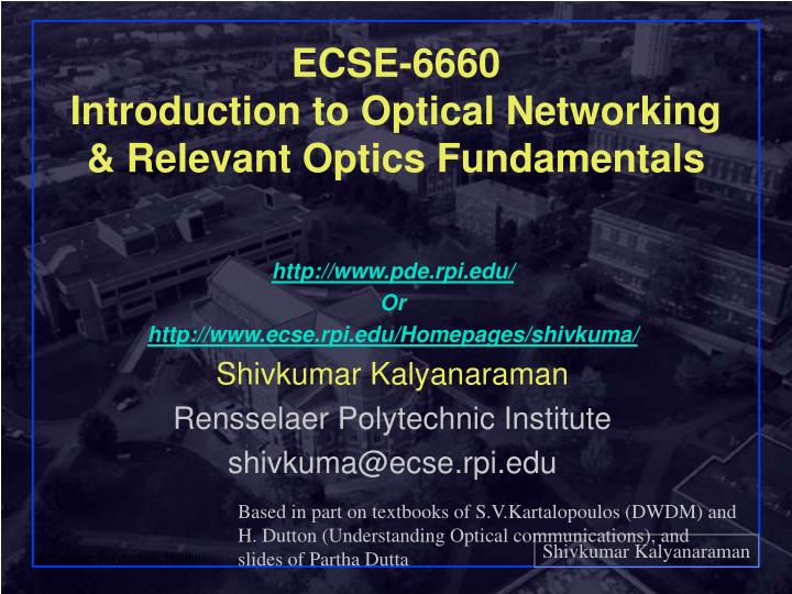 ecse 6660 introduction to optical networking relevant optics fundamentals n.