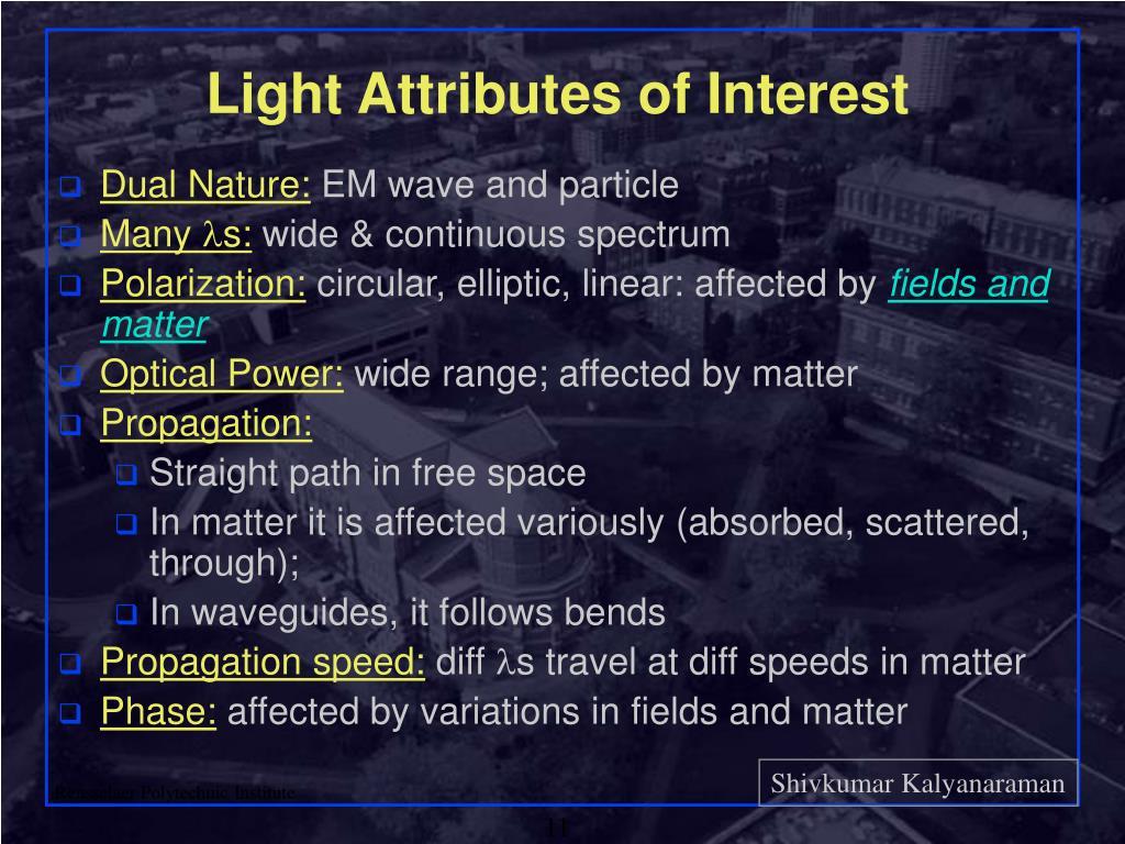Light Attributes of Interest