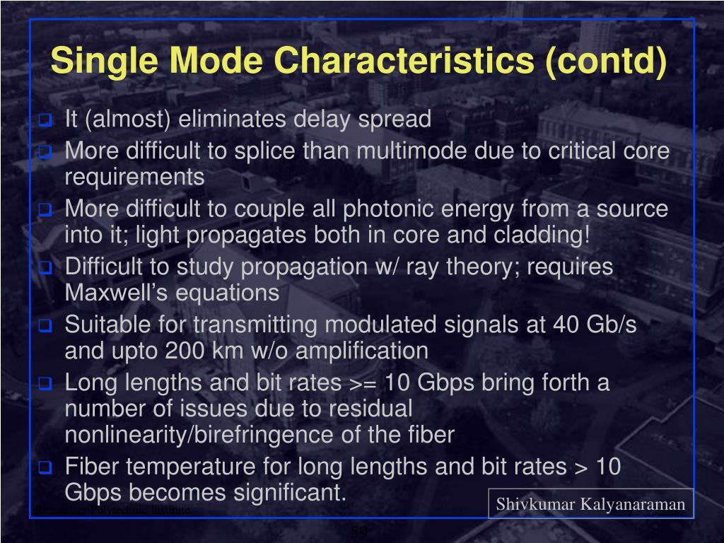 Single Mode Characteristics (contd)