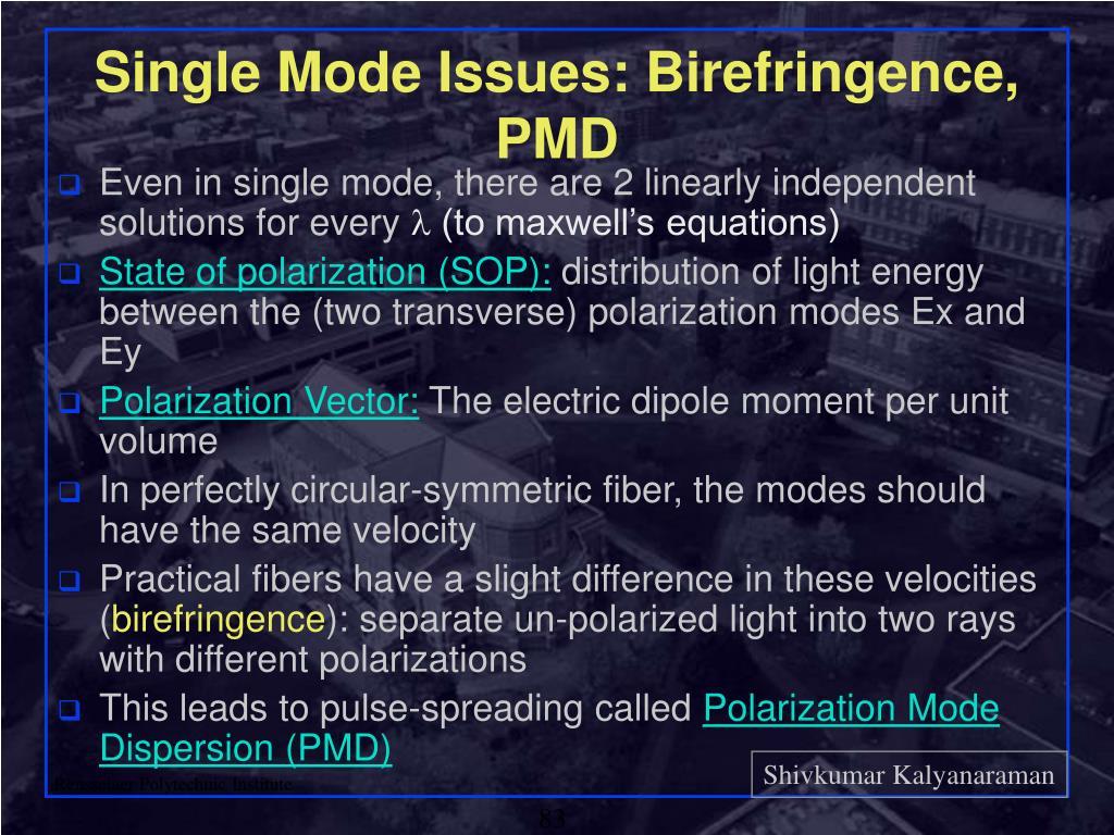 Single Mode Issues: Birefringence, PMD
