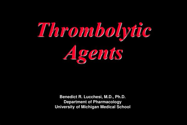 next generation thrombolytic agent to drive the