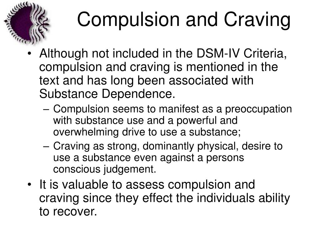 Compulsion and Craving