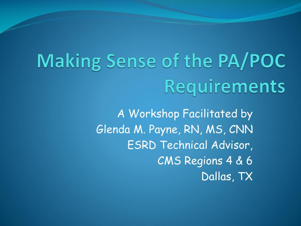 making sense of the pa poc requirements l.
