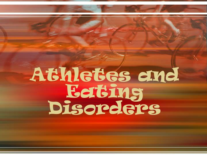athletes and eating disorders n.