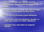 if flu conditions are more severe institutions should add the following steps