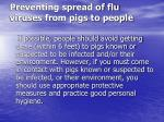 preventing spread of flu viruses from pigs to people