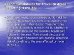 recommendations for travel to areas reporting h1n1 flu