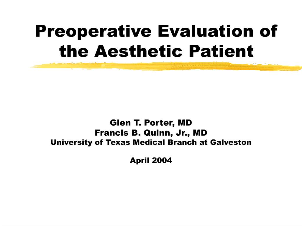 preoperative evaluation of the aesthetic patient l.