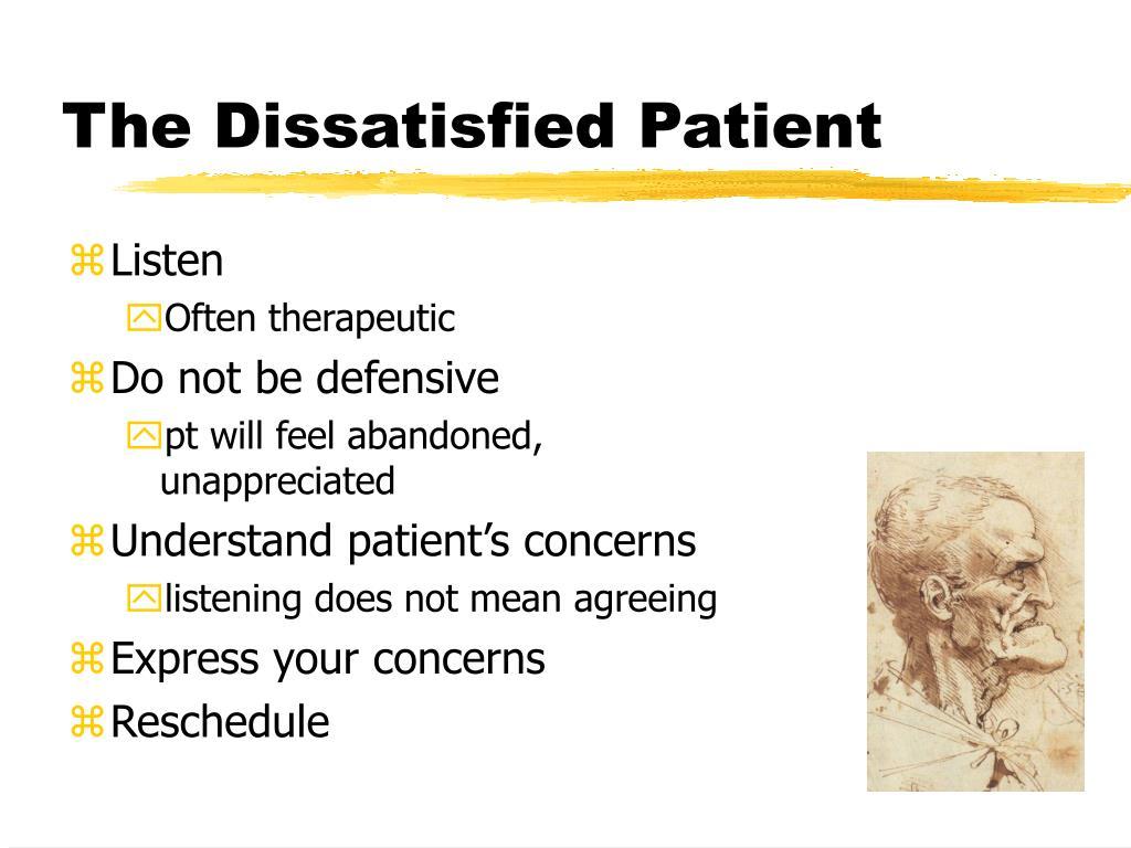 The Dissatisfied Patient