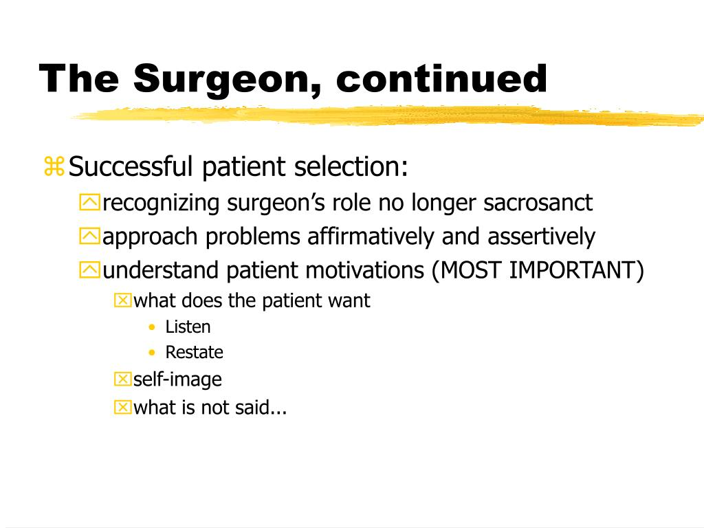 The Surgeon, continued