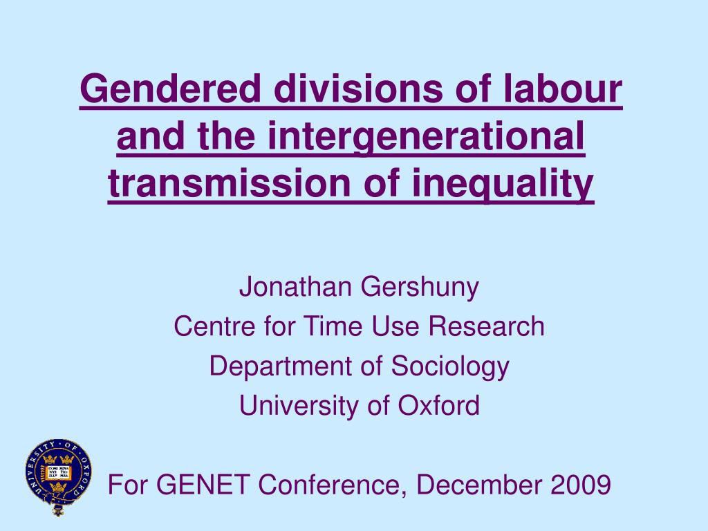 gendered divisions of labour and the intergenerational transmission of inequality l.