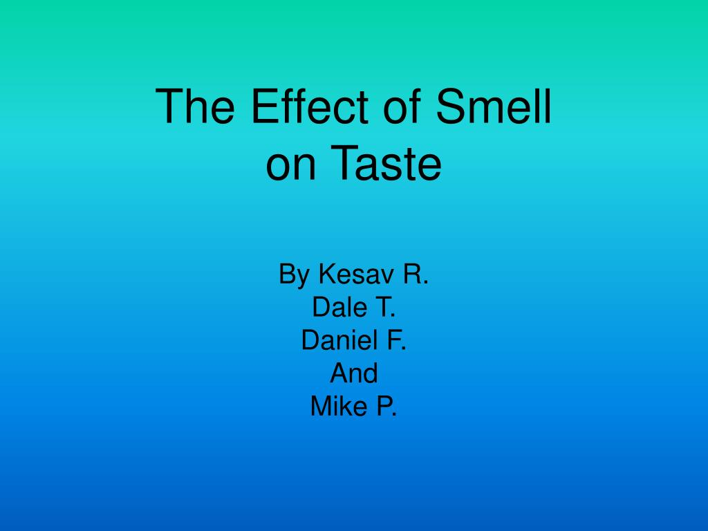 the effect of smell on taste l.