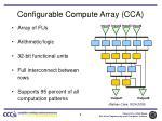 configurable compute array cca