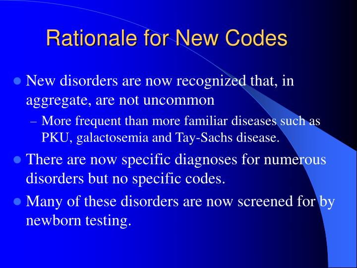 Rationale for new codes