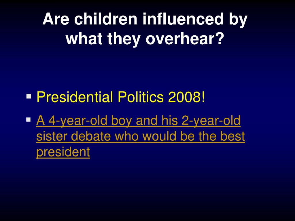 Are children influenced by what they overhear?