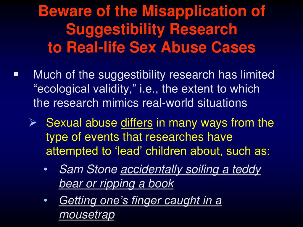 Beware of the Misapplication of Suggestibility Research