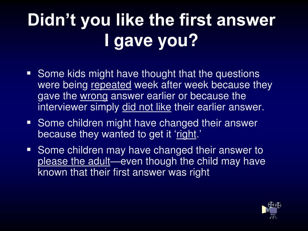 Didn't you like the first answer I gave you?