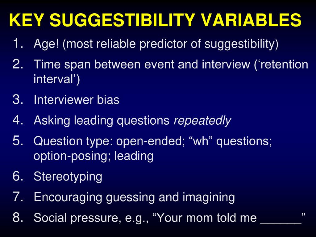 KEY SUGGESTIBILITY VARIABLES