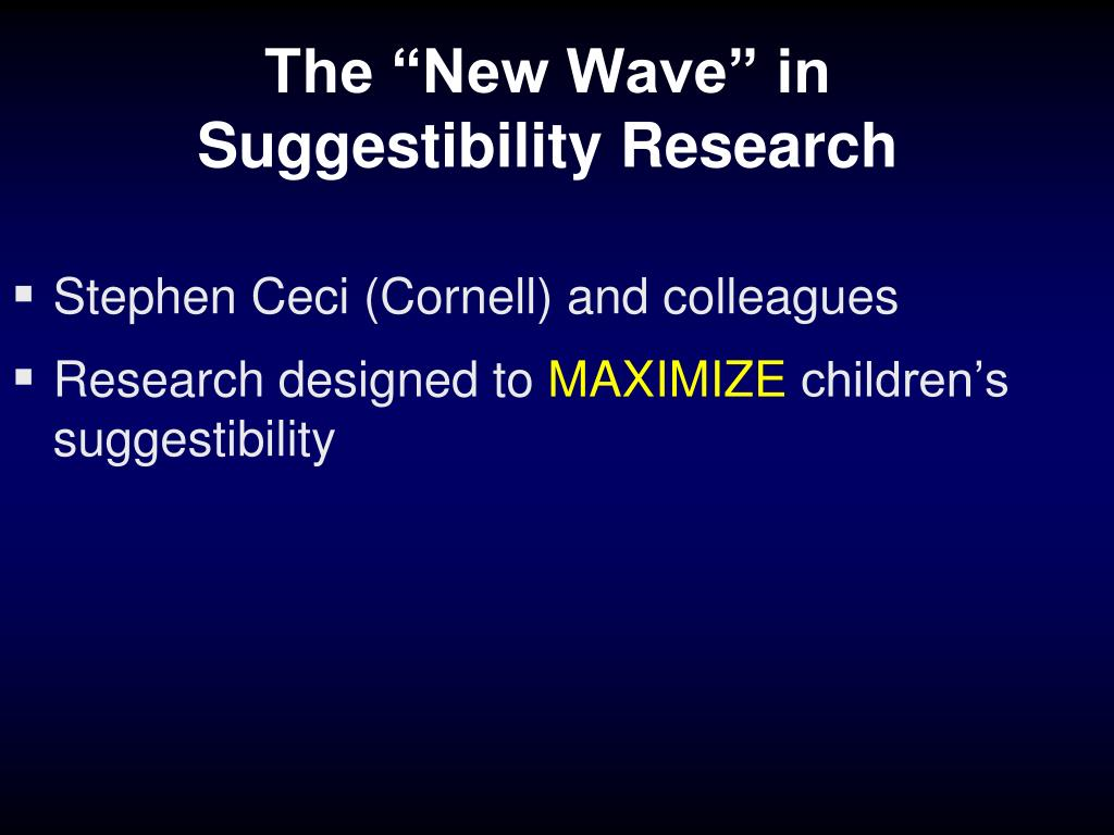 """The """"New Wave"""" in Suggestibility Research"""