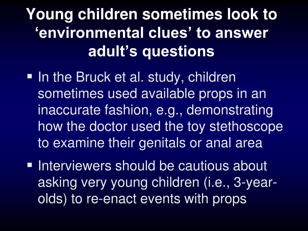 Young children sometimes look to 'environmental clues' to answer adult's questions