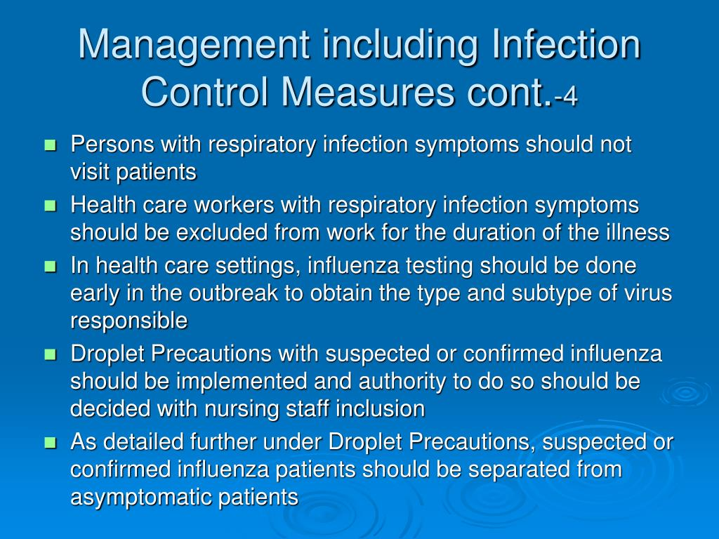 Persons with respiratory infection symptoms should not visit patients