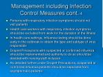 management including infection control measures cont 4