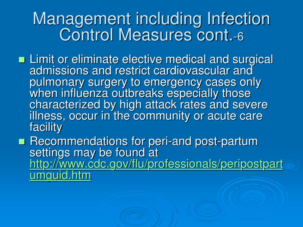 Management including Infection Control Measures cont.